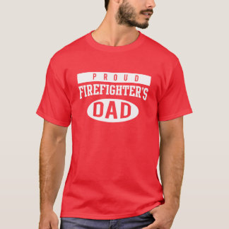 Proud Firefighters Dad T-Shirt