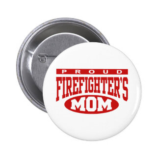 Proud Firefighter's Mom Button