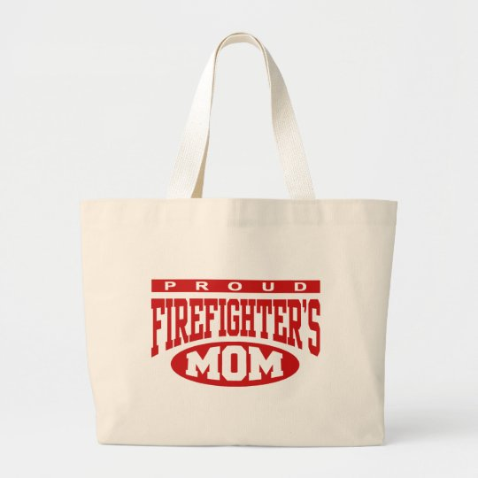 Proud Firefighter's Mom Large Tote Bag