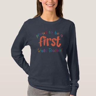 Proud First Grade Teacher Ladies Long Sleeve T-Shirt