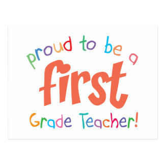 Proud First Grade Teacher Postcard