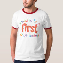 Proud First Grade Teacher  Ringer T-Shirt