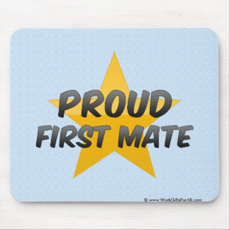 Proud First Mate Mouse Pad