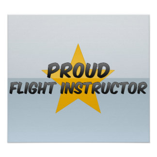 Proud Flight Instructor Posters
