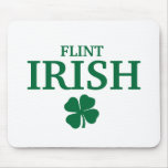 Proud FLINT IRISH! St Patrick's Day Mouse Pads