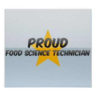 Proud Food Science Technician Posters