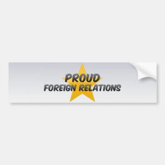 Proud Foreign Relations Bumper Sticker