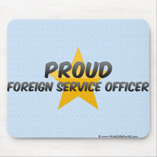 Proud Foreign Service Officer Mouse Pads