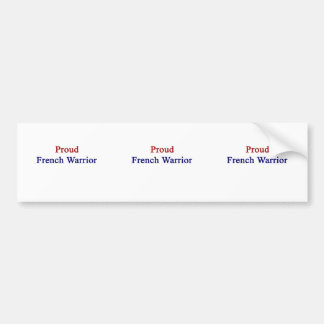 Proud French Warrior Car Bumper Sticker