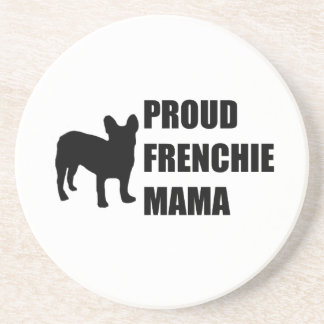 Proud Frenchie Mama Drink Coaster