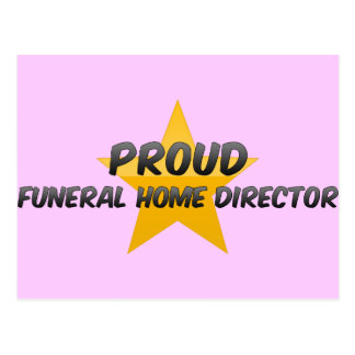 Proud Funeral Home Director Post Card