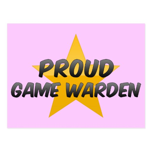 Proud Game Warden Post Card