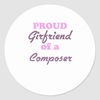 Proud Girlfriend of a Composer Round Stickers