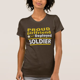 Proud Girlfriend of a Deployed Soldier T-Shirt