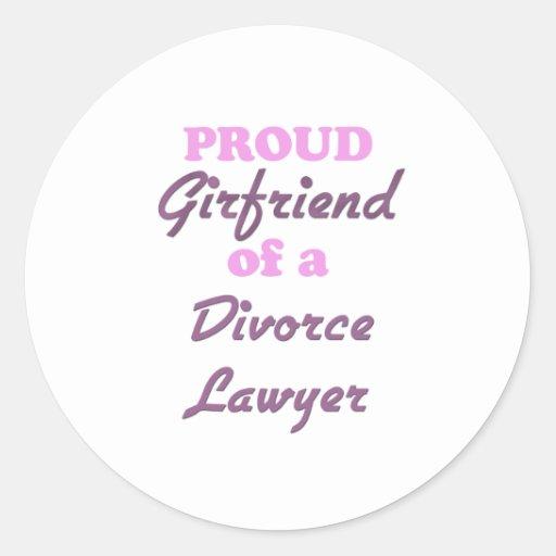 Proud Girlfriend of a Divorce Lawyer Classic Round Sticker