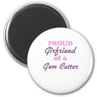 Proud Girlfriend of a Gem Cutter 2 Inch Round Magnet