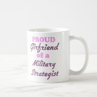 Proud Girlfriend of a Military Strategist Coffee Mug