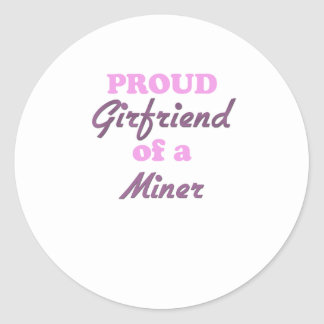 Proud Girlfriend of a Miner Stickers