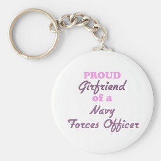 Proud Girlfriend of a Navy Forces Officer Keychain
