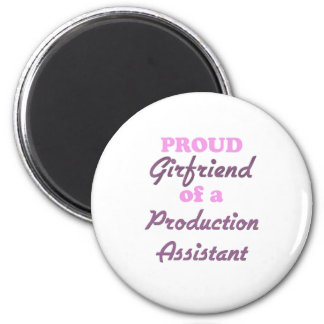 Proud Girlfriend of a Production Assistant Refrigerator Magnets