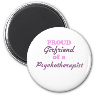 Proud Girlfriend of a Psychotherapist 2 Inch Round Magnet