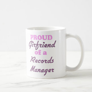 Proud Girlfriend of a Records Manager Coffee Mug