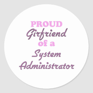 Proud Girlfriend of a System Administrator Stickers