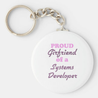 Proud Girlfriend of a Systems Developer Keychains