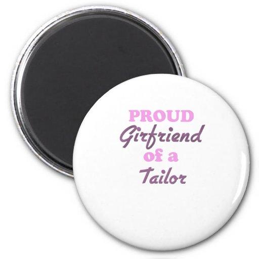 Proud Girlfriend of a Tailor Fridge Magnet