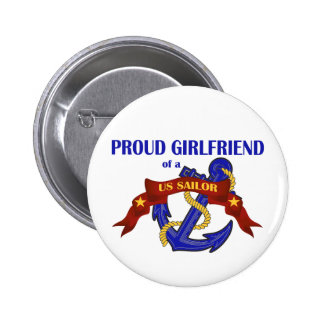 Proud Girlfriend of a US Sailor 2 Inch Round Button