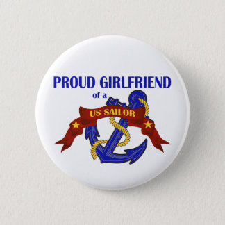 Proud Girlfriend of a US Sailor Pinback Button