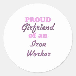 Proud Girlfriend of an Iron Worker Classic Round Sticker