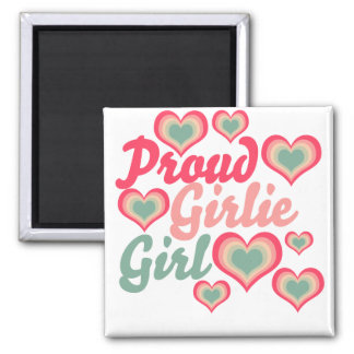Proud Girlie Girl Magnet