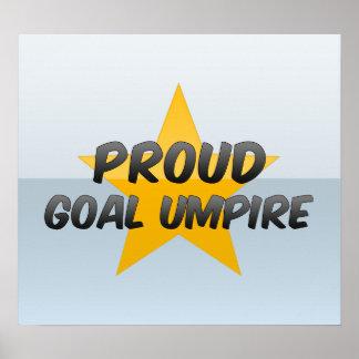 Proud Goal Umpire Poster