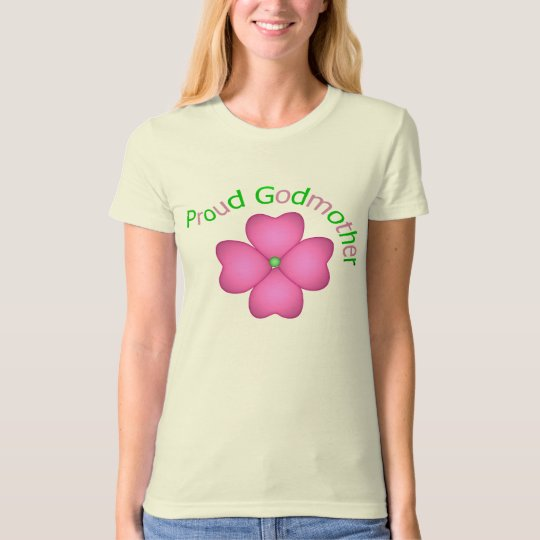Proud Godmother T-Shirt