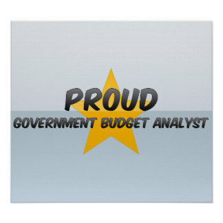 Proud Government Budget Analyst Poster