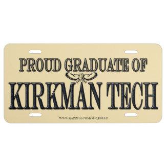 PROUD GRADUATE OF KIRKMAN TECH LICENSE PLATE