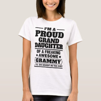 Proud Granddaughter Of A Freaking Awesome Grammy T-Shirt