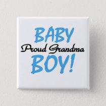 Proud Grandma Baby Boy T shirts and Gifts Pinback Button