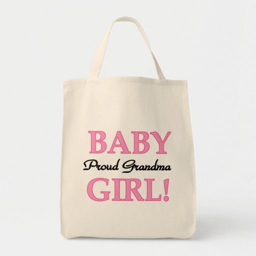 Proud Grandma Baby Girl Tshirts and Gifts Grocery Tote Bag