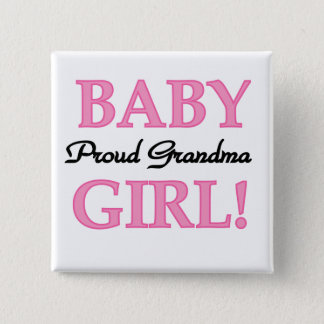 Proud Grandma Baby Girl Tshirts and Gifts Pinback Button