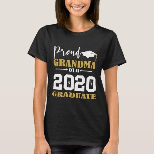 Proud Grandma of a 2020 Graduate White T_Shirt
