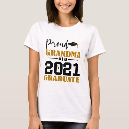 Proud Grandma of a 2021 Graduate T_Shirt