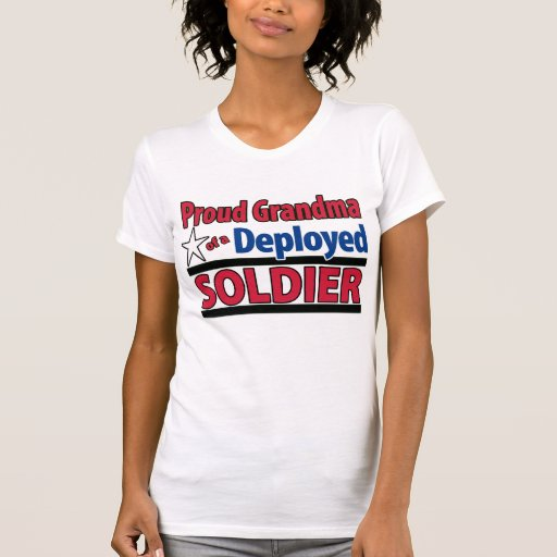 Proud Grandma of a Deployed Soldier Shirt