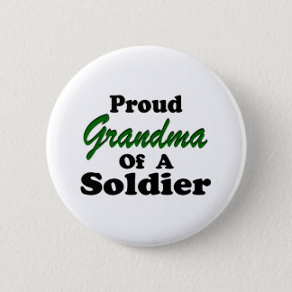 Proud Grandma Of A Soldier Button