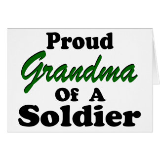 Proud Grandma Of A Soldier Card