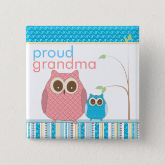 Proud Grandma to Be & Baby Boy Owl Button