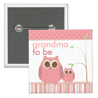 Proud Grandma to Be & Baby Girl Owl 2 Inch Square Button