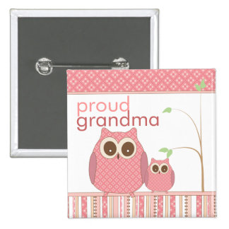 Proud Grandma to Be & Baby Girl Owl Pinback Button