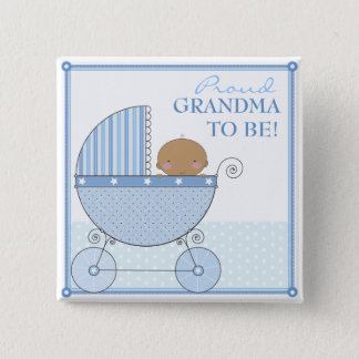 Proud Grandma to Be Ethnic Baby Boy Blue Carriage Pinback Button